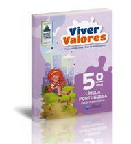 Viver Valores - Língua Portuguesa - 5º Ano - Construir -