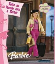 Volta Ao Mundo Com A Barbie - Fundamento -
