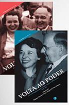Volta ao Poder : A Correspondência entre Getulio Vargas - Fgv