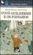 Vovo Guilherme E Os Passaros - None