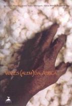 Vozes (alem) da africa - 1 - Editora ufjf -