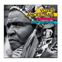 Vozes Ancestrais - Dez Contos Indígenas - Ftd