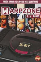 Warpzone - 101 Games - Nº02 - Nova sampa