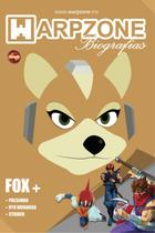 Warpzone Biografias 4: Fox Mccloud -