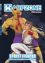 Warpzone Clássicos 2: Street Fighter -