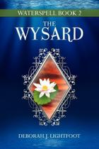 Waterspell Book 2 - Seven Rivers Publishing