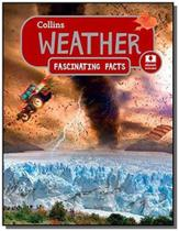 Weather - collins fascinating facts - collins -