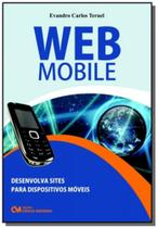 Web mobile: desenvolva sites para dispositivos mov - Ciencia moderna