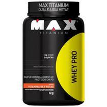 Whey Pro 1Kg Max Titanium -