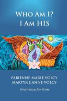 Who Am I? I Am His - Lulu Press -