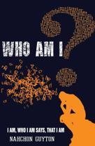 Who Am I? - Nahchon  Guyton -