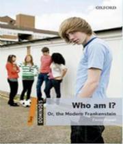 Who am i or the modern frankenstein mp3 pk dom (1) 2ed - Oxford