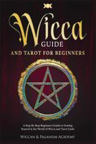 Wicca Guide & Tarot for Beginners - Veronica Di Lauro -