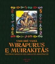 Wirapurus E Muirakitas - Larousse