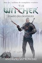 WITCHER - TEMPO DE DESPREZO - VOL 4 - 2º ED