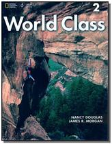 World Class 2 - Student Book + On-line Workbook - Cengage -
