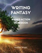Writing Fantasy - Heather Wright