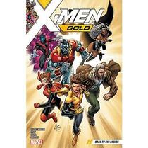 X-Men Gold Vol. 1 - Back To The Basics - Marvel