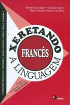 Xeretando a Linguagem Em Frances - Disal