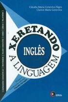 Xeretando a Linguagem Em Ingles - Disal