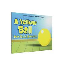 Yellow Ball, A - Uma Bola Amarela - Coma livros -