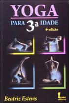 Yoga para 3ª Idade - Icone editora - - Ícone