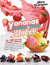 Yonanas Frozen Treat Maker - Alberto Arnao -