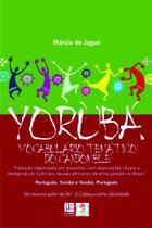 Yorubá - Vocabulário Temático do Candomblé - Litteris Editora