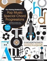Your Training Notebook On Pop Music Special Chord Progressions - Scott's time capsule music
