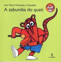 ZABUMBA DO QUATI, A - 2º ED - Salamandra Literatura (Moderna)