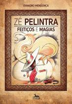 Zé Pelintra - Feitiços E Magias - ANUBIS