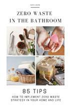 Zero Waste in the Bathroom - Es Publishing