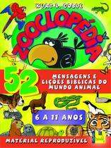 Zooclopédia: Mensagens e lições bíblicas do mundo animal - Shedd Publicações