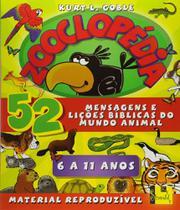 Zooclopedia - Mensagens E Licoes Biblicas Do Mundo Animal - Vida nova