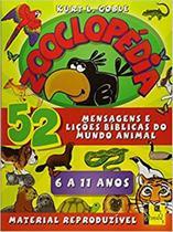 Zooclopedia - mensagens e licoes biblicas do mundo animal - Vida nova -