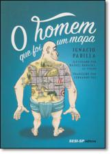 Homem Que Foi Um Mapa O Sesi Sp Mapas E Atlas Magazine Luiza