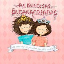 As princesas encaracoladas