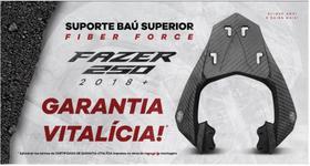 Bagageiro/suporte Baú YAMAHA FAZER 250 2018/2021 Fiber Force