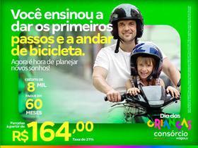 Consórcio de Moto 8 Mil -  Dia das Crianças