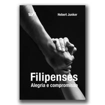 Filipenses - Alegria e compromisso - Hebert Junker