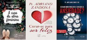 KIT 3 LIVROS Adriano Zandoná A cura da alma feminina + Curar-se Para Ser Feliz + Como Controlar e Vencer a Ansiedade