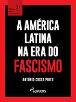 Livro - A América Latina na era do fascismo