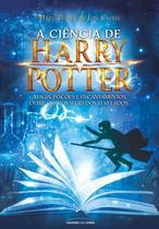 Livro - A ciência de Harry Potter