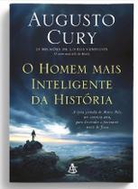 Livro Augusto Cury - O Homem Mais Inteligente Da História