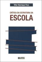 Livro - Crítica da estrutura da escola