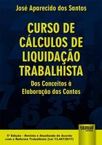 Livro - Curso de Cálculos de Liquidação Trabalhista