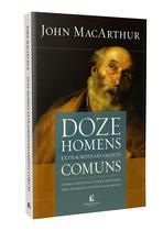 Livro - Doze homens extraordinariamente comuns - Repack
