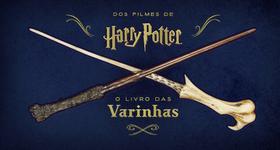 Livro - Harry Potter: O livro das varinhas