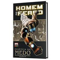 Livro - Homem De Ferro: A Essencia Do Medo