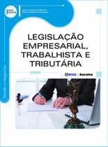 Livro - Legislação empresarial, trabalhista e tributária